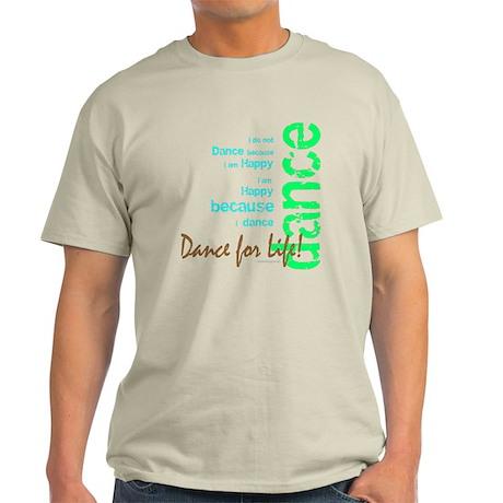 Dance for Life 1 Light T-Shirt