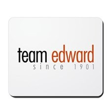 Team Edward: Since 1901 Mousepad