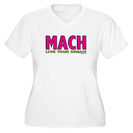 MACH live your dream Women's Plus Size V-Neck T-Sh