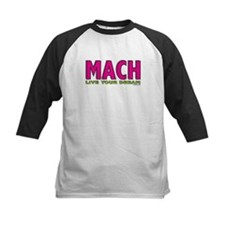 MACH live your dream Tee
