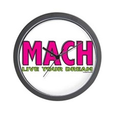MACH live your dream Wall Clock