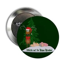 "Reindeeer Going Rogue 2.25"" Button"