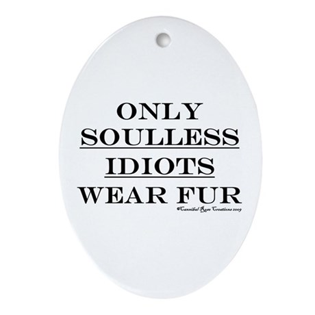 Anti-Fur Oval Ornament