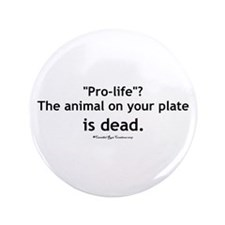 "Eat Pro-Life 3.5"" Button"