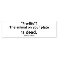 Eat Pro-Life Bumper Bumper Sticker