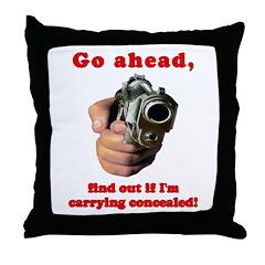 Concealed Gun Dare Throw Pillow