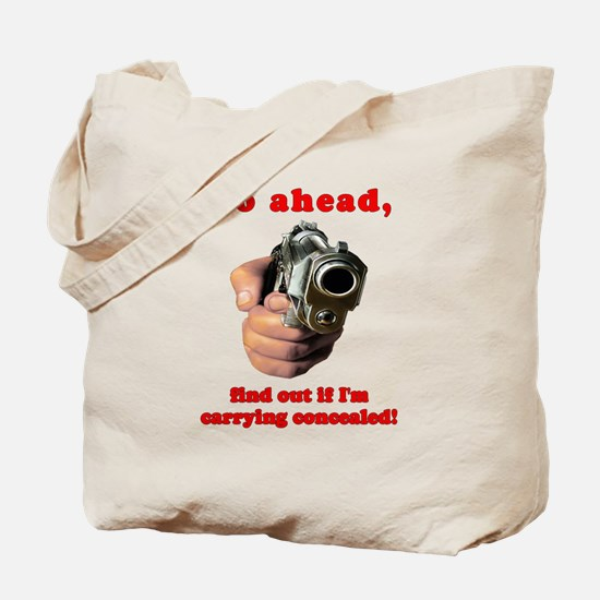 Concealed Gun Dare Tote Bag