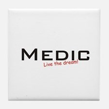 Medic / Dream! Tile Coaster