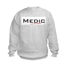 Medic / Dream! Sweatshirt