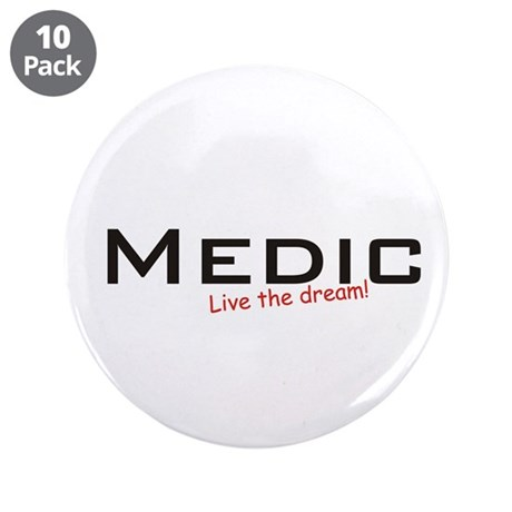 """Medic / Dream! 3.5"""" Button (10 pack)"""