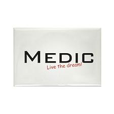 Medic / Dream! Rectangle Magnet