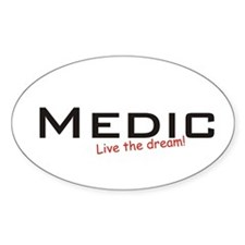 Medic / Dream! Oval Decal