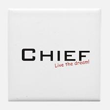Chief / Dream! Tile Coaster