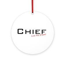 Chief / Dream! Ornament (Round)
