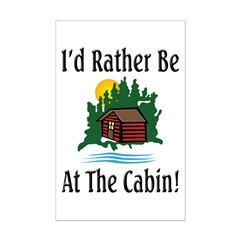 At The Cabin Posters