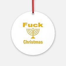 Fuck X-mas Ornament (Round)