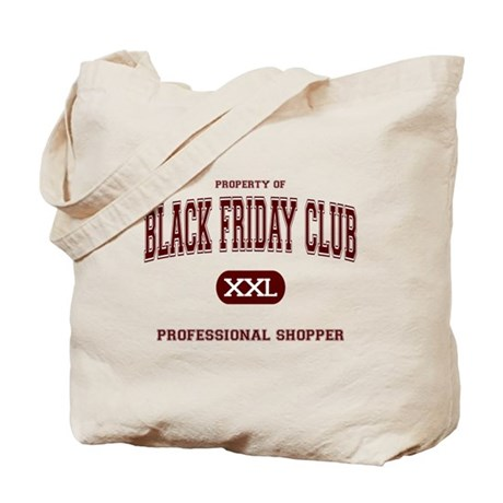 Black Friday Club Professional Shopper Tote Bag