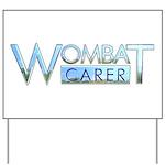 Wombat Carer Yard Sign