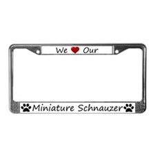 White We Love Our Miniature Schnauzer Frame