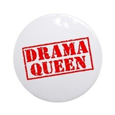 Drama Queen Stamp Ornament (Round)