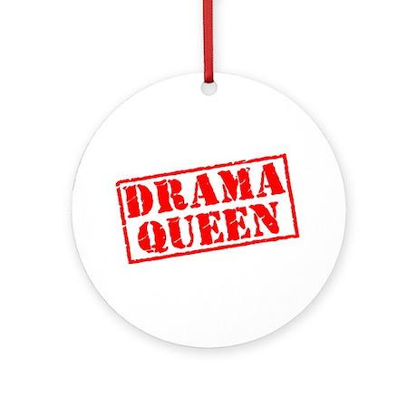 Drama Queen Stamp Ornament (Round)