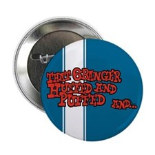 "That 6 Banger Huffed & Puffed 2.25"" Button"