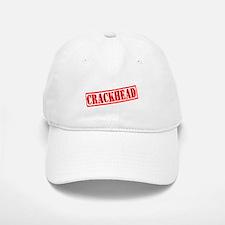Crackhead Baseball Baseball Cap