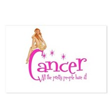 Cancer - All the pretty people have it Postcards (
