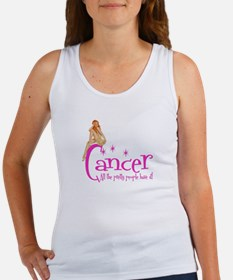 Cancer - All the pretty people have it Women's Tan