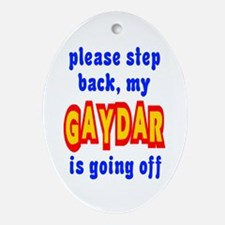 Gaydar Step Back Oval Ornament