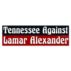 Tennessee Against Lamar Alexander bumper sticker