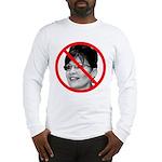 Anti Sarah Palin (Front) Long Sleeve T-Shirt