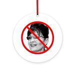 Anti Sarah Palin Ornament (Round)