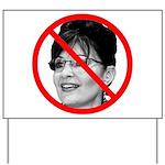 Anti Sarah Palin Yard Sign