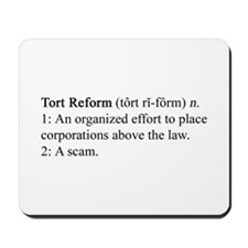 Tort Reform Defined Mousepad