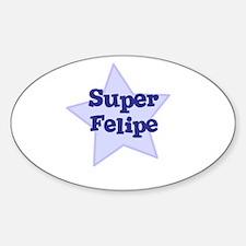 Super Felipe Oval Decal