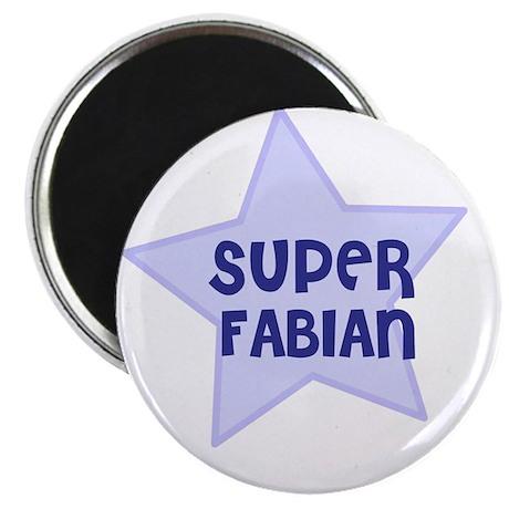 "Super Fabian 2.25"" Magnet (10 pack)"