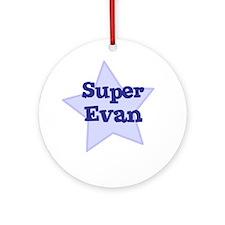 Super Evan Ornament (Round)