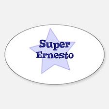 Super Ernesto Oval Decal