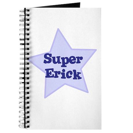 Super Erick Journal