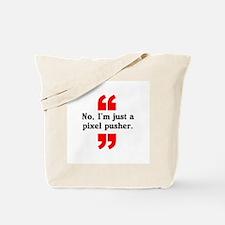 Pixel Pusher Tote Bag