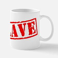Slave Mug