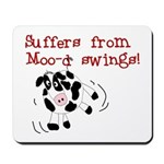 Moo-d Swings Mousepad