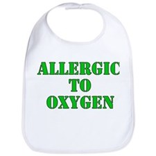 Allergic to Oxygen Bib
