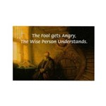 Fool Angry Wise Understand Rectangle Magnet (10 pa
