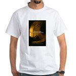 Fool Angry Wise Understand White T-Shirt