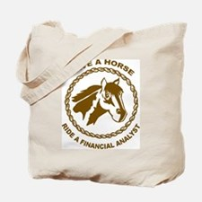 Ride A Financial Analyst Tote Bag