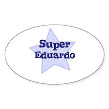 Super Eduardo Oval Decal