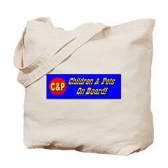 C&P Children & Pets On Board! Tote Bag
