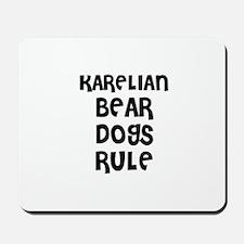 KARELIAN BEAR DOGS RULE Mousepad